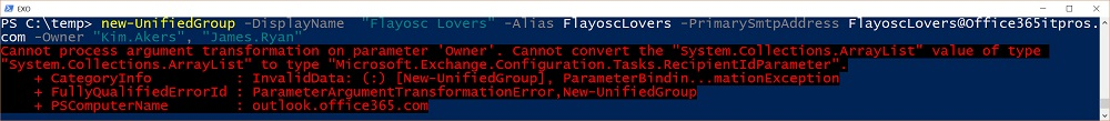 PowerShell error when New-UnifiedGroup runs
